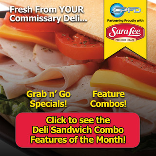 Delicious Deals at YOUR Commissary Deli Counter!